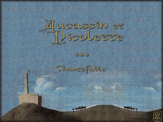 La chantefable Aucassin et Nicolette (XII ème et XIII ème siècle) (Illustré) Scene00